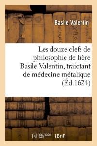 Les Douze Clefs de Philosophie  ed 1624