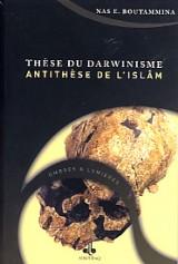 These du Darwinisme - Antithese de l Islam