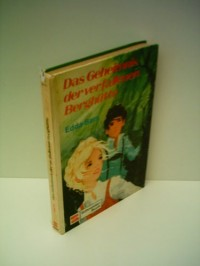 Edda Bars: Das Geheimnis der verfallenen Berghütte - Verlag: Schneider