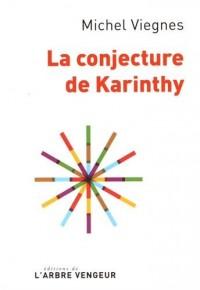 La conjecture de Karinthy