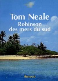 Robinson des mers du sud : six ans sur une ile déserte