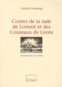 Contes de la rade de Lorient et des coureaux de Groie