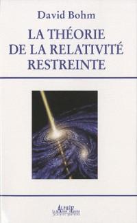 La theorie de la relativite restreinte