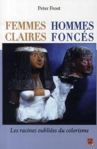 Femmes Claires Hommes Fonces
