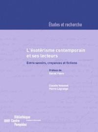 L'ésotérisme contemporain et ses lecteurs : entre savoirs, croyances et fictions