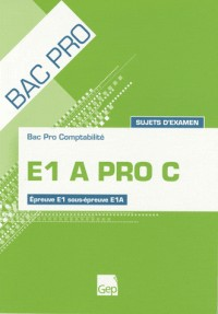 E1a Pro C (Sujets d'Examen) Pochette Eleve