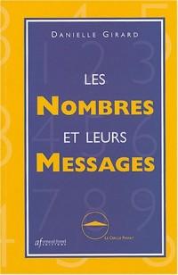 Les nombres et leurs messages : Initiation à la numérologie