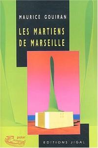 Les martiens de Marseille