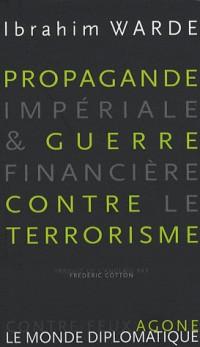 Propagande impériale et guerre financière contre le terrorisme