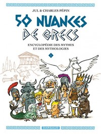 50 nuances de grecs : Tome 1