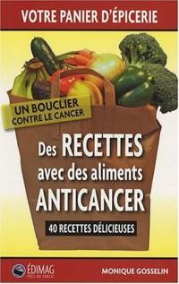 Des recettes avec des aliments anticancer