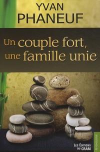 Couple fort (un), une famille unie