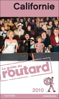 Guide du routard californie 2010