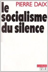 Le socialisme du silence