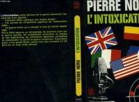 L'Intoxication : Arme absolue de la guerre subversive (Le Livre de poche)