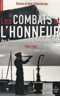 Les Combats et l'Honneur des Forces navales française libres 1940-1944