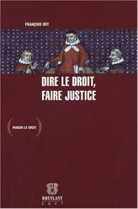 Dire le droit, faire justice