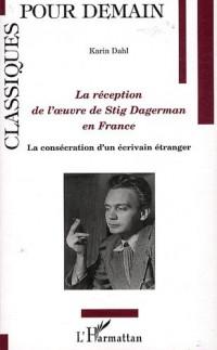La réception de l'oeuvre de Stig Dagerman en France : La consécration d'un écrivain étranger