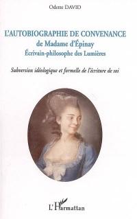 Autobiographie de Convenance de Madame d'Epinay Ecrivain