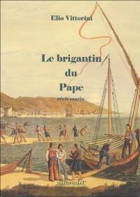 Le Brigantin du Pape
