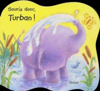 Souris donc, Turban