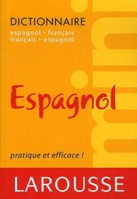 Mini dictionnaire espagnol-français et français-espagnol