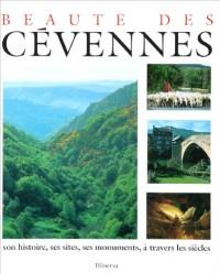 Beauté des Cévennes : Son histoire, ses sites, ses monuments, à travers les siècles
