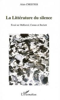 La littérature du silence : Essai sur Mallarmé, Camus et Beckett