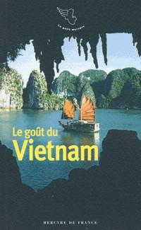 Le gout du vietnam