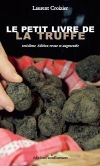 LE PETIT LIVRE DE LA TRUFFE (3è éd.)