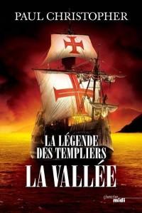 La légende des templiers, Tome 7 : La vallée