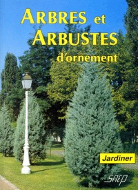Arbres et arbustes d'ornement