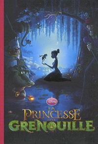 Bibliothèque Disney 11 - La Princesse et la grenouille