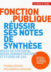 Fonction publique - Réussir ses notes de synthèse