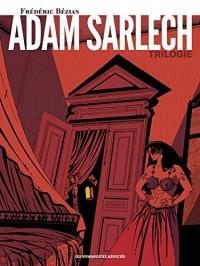 Adam Sarlech : Trilogie