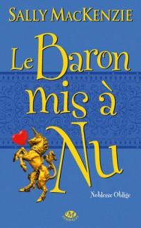 Noblesse oblige, T5 : Le Baron mis à nu
