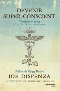 Devenir Super Conscient