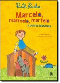 Marcelo, Marmelo, Martelo e Outras Histórias (Em Portuguese do Brasil)