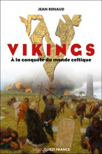 Vikings à la conquête du monde celtique