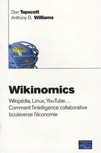 Wikinomics : Wikipédia, Linux, YouTube...