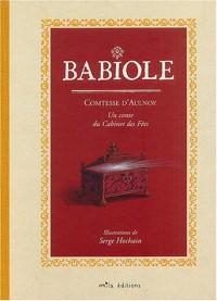 Babiole : Un conte du Cabinet des Fées