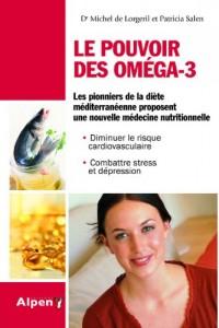 Pouvoir des Omega-3 (le)