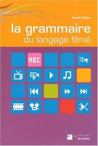 La grammaire du langage filmé