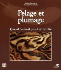 Pelage et plumage : Quand l'animal prend de l'étoffe
