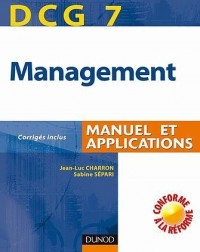 Management DCG 7 : Manuel et applications