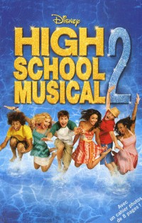 High school musical, Tome 2 :
