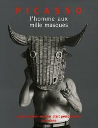Picasso : L'homme au mille masques
