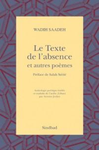Le Texte de l'absence et autres poèmes : Anthologie poétique