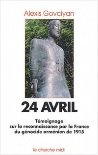 24 Avril : Reconnaissance par la France du génocide arménien de 1915