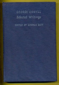 GEORGE ORWELL: Selected Writings